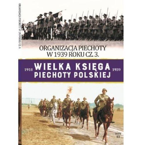 Wielka Księga Piechoty Polskiej Tom 43, oprawa broszurowa