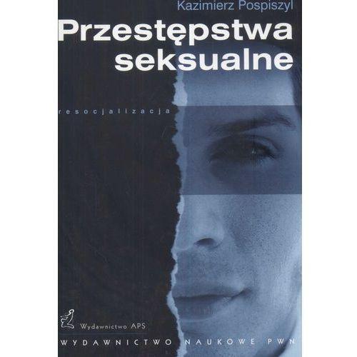 PRZESTĘPSTWA SEKSUALNE (oprawa miękka) (Książka) (224 str.)