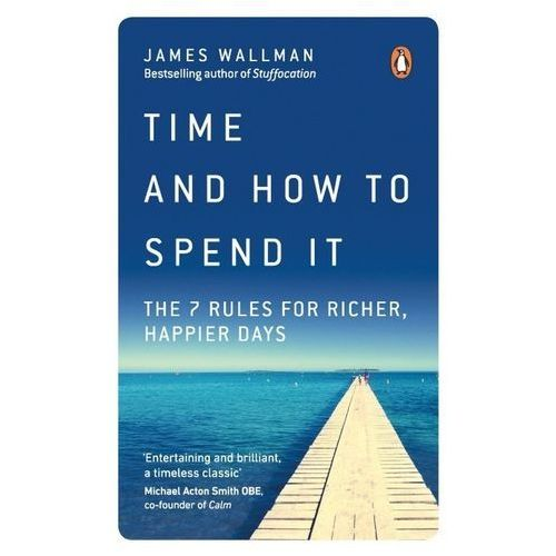 Time and How to Spend It, Wh Allen