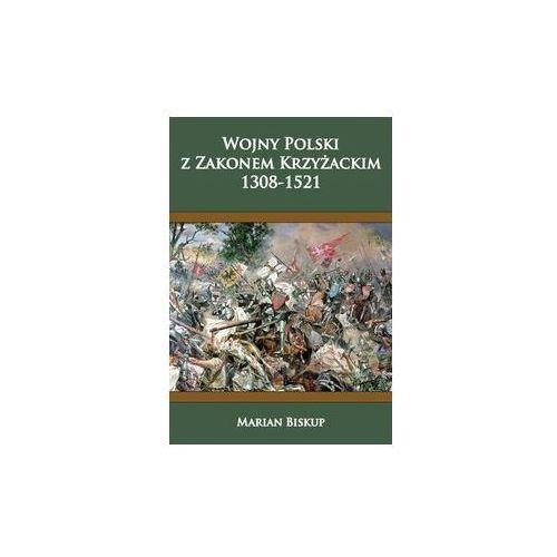 Wojny Polski z zakonem krzyżackim (1308-1521) (2019)