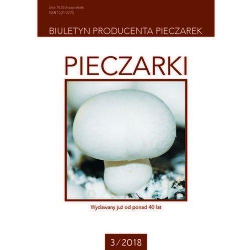 Pieczarki - biuletyn producenta pieczarek 3/2018