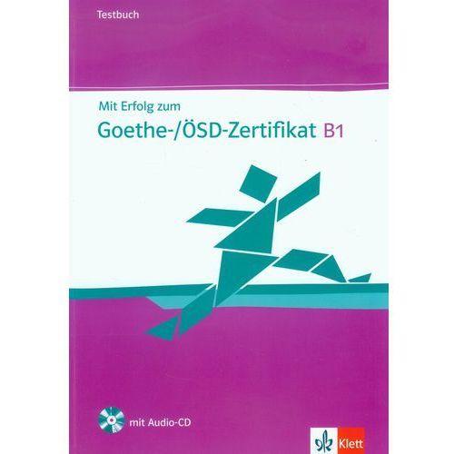 Mit Erfolog zum Goethe B1 /CD gratis/, oprawa miękka