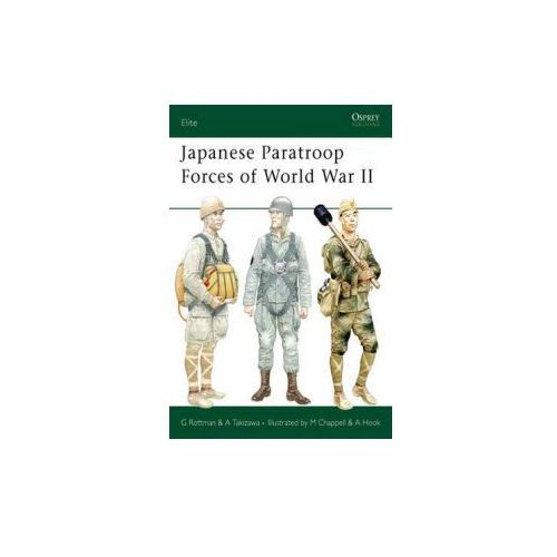 Japanese Paratroop Forces of World War II (9781841769035)