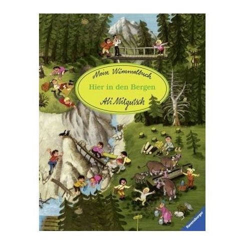 Mein Wimmelbuch: Hier in den Bergen (9783473434893)