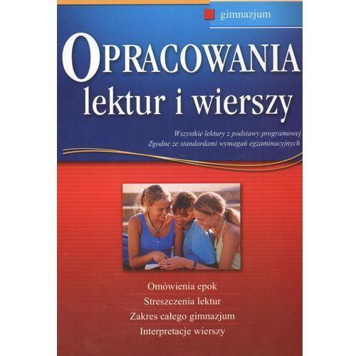 Opracowania lektur i wierszy Gimnazjum (9788375171013)