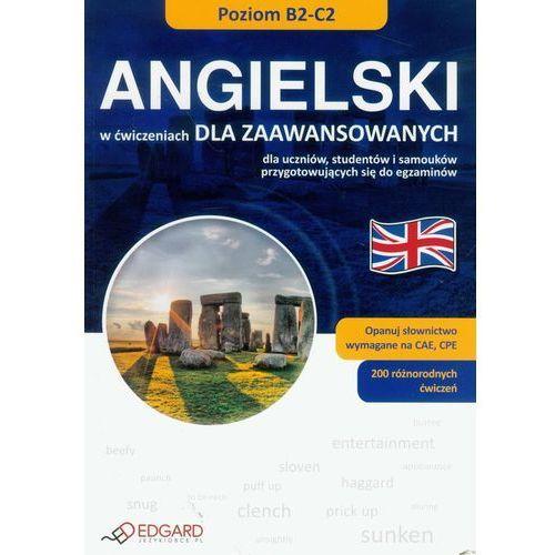 Angielski W Ćwiczeniach. Dla Zaawansowanych (9788362482412)