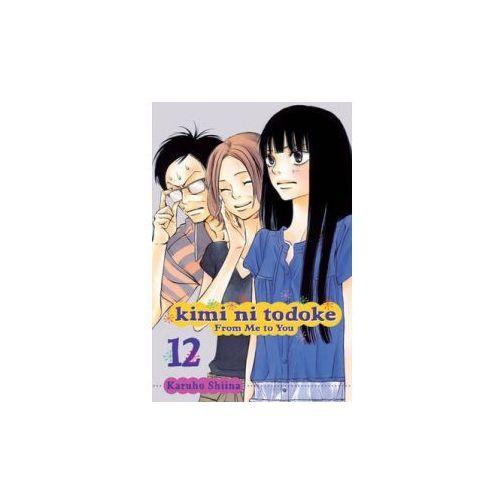 Kimi ni Todoke: From Me to You, Vol. 12 (9781421540238)