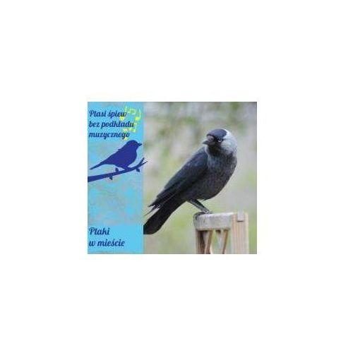 Ptaki w mieście digipack CD (5901549899320)