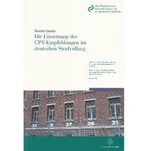 Die Umsetzung der CPT-Empfehlungen im deutschen Strafvollzug