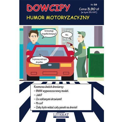Dowcipy. Humor motoryzacyjny Nr.39, Przemysław Adamczewski