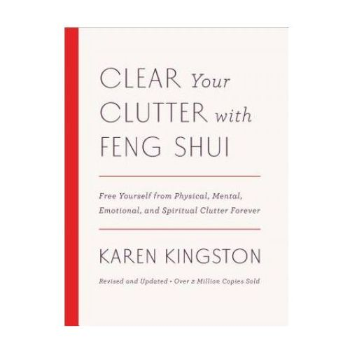 Clear Your Clutter with Feng Shui (Revised and Updated) (9781101906583)