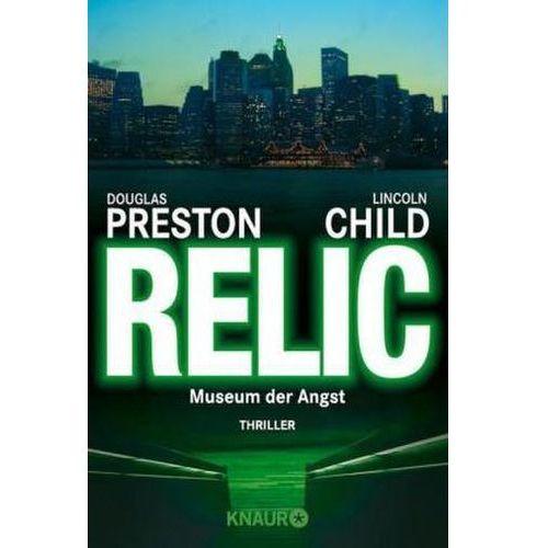 Douglas Preston, Lincoln Child, Thomas A. Merk - Relic