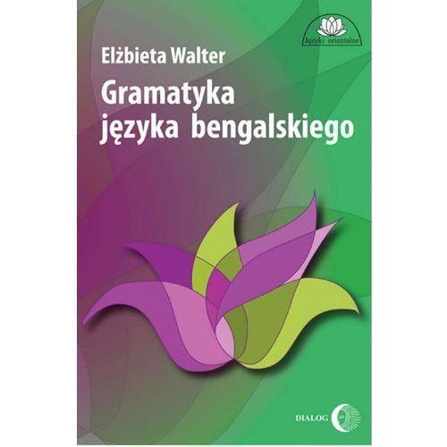 Gramatyka języka bengalskiego, Elżbieta Walter