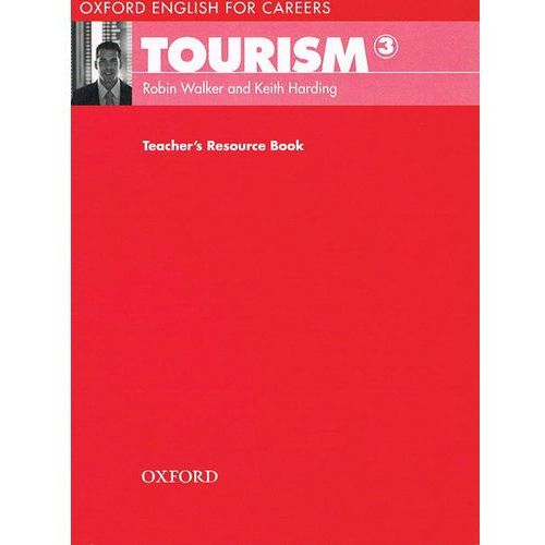 Oxford For Careers: Tourism 3. Teacher's Resource Book (2009)