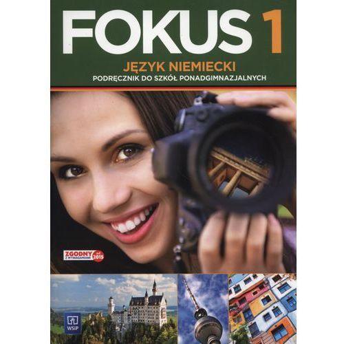 Fokus. Język niemiecki. Podręcznik. Część 1. Zakres podstawowy (z CD audio) Szkoły ponadgimnazjalne (2015), oprawa miękka