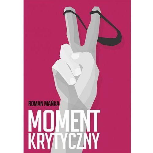 Moment krytyczny - Jeśli zamówisz do 14:00, wyślemy tego samego dnia. Darmowa dostawa, już od 300 zł., Rozpisani.pl