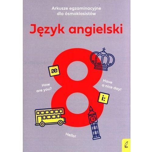 Arkusze egzaminacyjne dla ósoklasisty J. angielski - Marcin Frankiewicz, Wydawnictwo Wilga