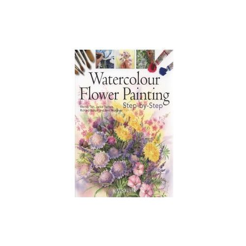 Watercolour Flower Painting Step-by-step (9781844487363)