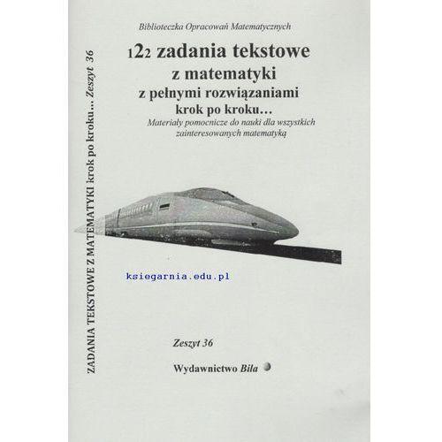 122 zadania tekstowe z matematyki z pełnymi rozwiązaniami krok po kroku… (96 str.)