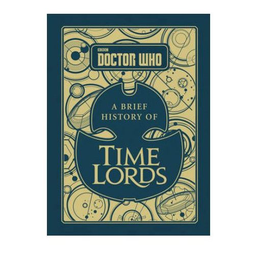 Doctor Who: A Brief History Of Time Lords (9781785942167)