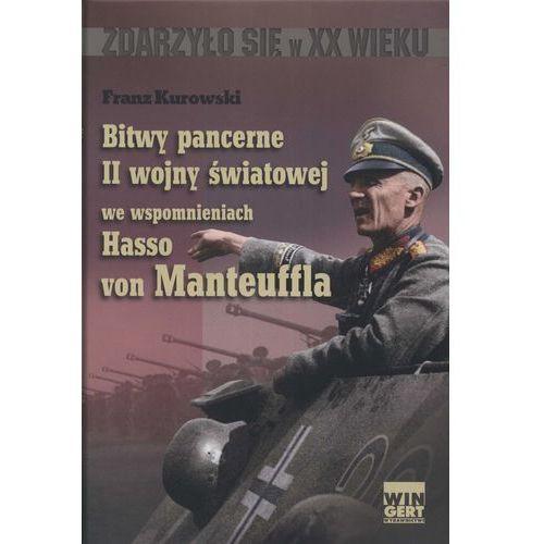 Bitwy pancerne II wojny światowej we wspomnieniach Hasso von Manteuffla, Wingert