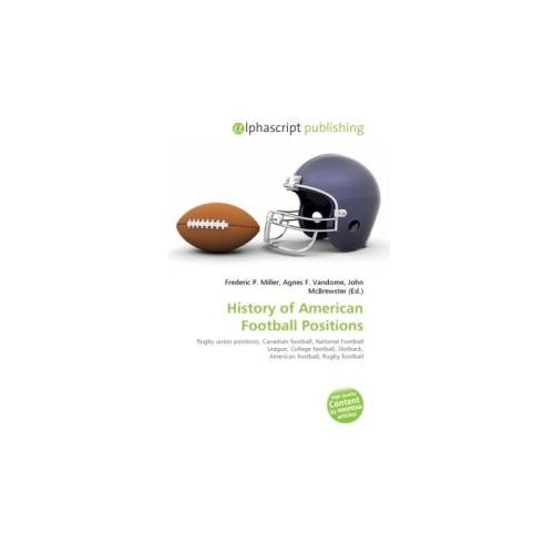 History of American Football Positions