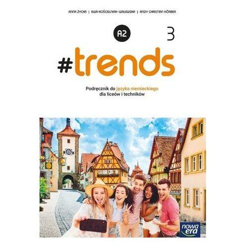 J. niemiecki 3 #trends podr. ne - kościelniak-walewska ewa, życka anna