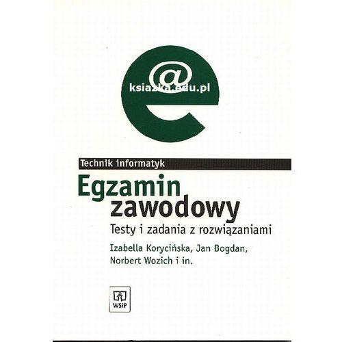 Egzamin zawodowy Technik informatyk Testy i zadania z rozwiązaniami (2011)