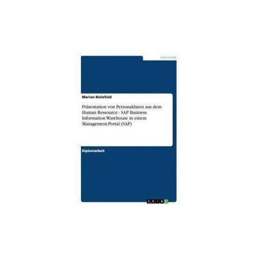 Präsentation von Personaldaten aus dem Human Ressource - SAP Business Information Warehouse in einem Management-Portal (SAP)