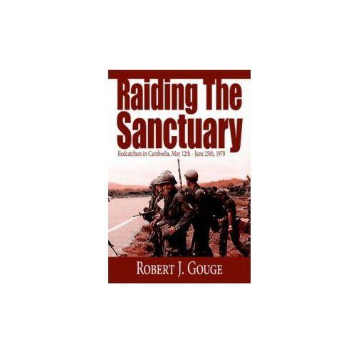 Raiding The Sanctuary (9781425931346)