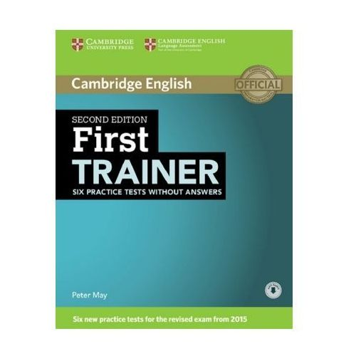 First Trainer - Six Practice Tests without answers