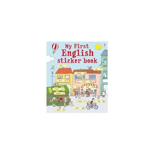My First English Sticker Book - Wysyłka od 4,99 - porównuj ceny z wysyłką, Usborne Publishing Ltd