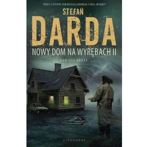 Nowy dom na wyrębach II - Stefan Darda (MOBI) (304 str.)