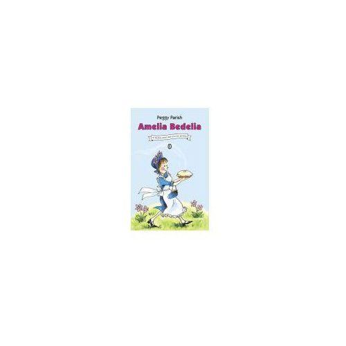 Amelia Bedelia - Peggy Parish OD 24,99zł DARMOWA DOSTAWA KIOSK RUCHU (2016)