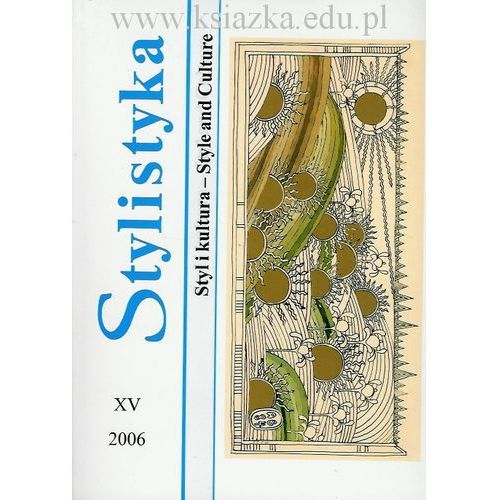 Stylistyka XV: Styl i kultura - Style and Culture (2006)