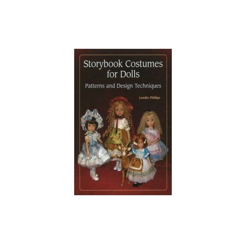 Storybook Costumes for Dolls, Phillips, Londie