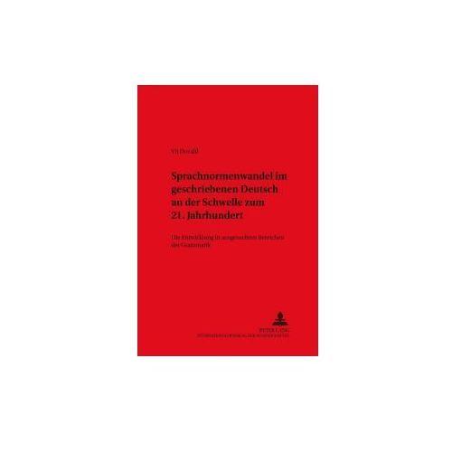 Sprachnormenwandel im geschriebenen Deutsch an der Schwelle zum 21. Jahrhundert (9783631534250)