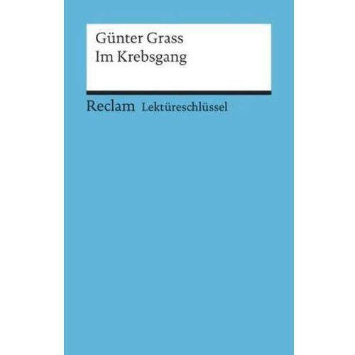 Lektüreschlüssel Günter Grass 'Im Krebsgang'