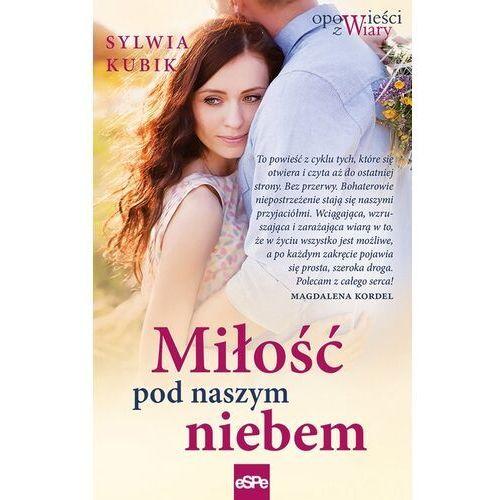 Miłość pod naszym niebem (384 str.)