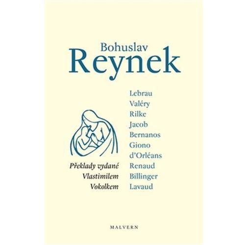 Bohuslav Reynek - překlady vydané Vlastimilem Vokolkem Eva Doležalová