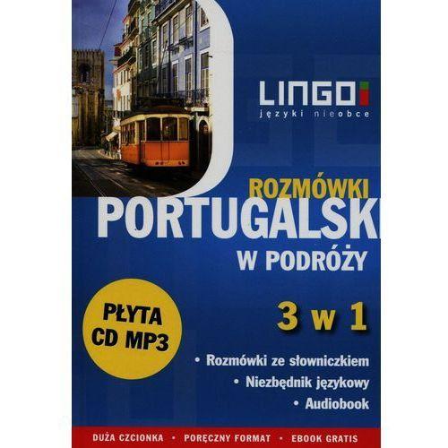 Portugalski w podróży Rozmówki 3 w 1 + CD - Wysyłka od 3,99, Lingo
