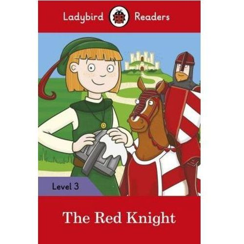 The Red Knight - Ladybird Readers Level 3 (9780241253847)