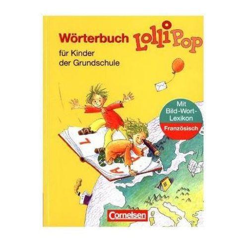 Lollipop, Wörterbuch für Kinder der Grundschule, m. Bild-Wort-Lexikon Französisch (9783464800591)