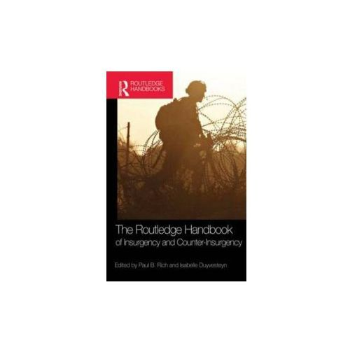 Routledge Handbook of Insurgency and Counterinsurgency