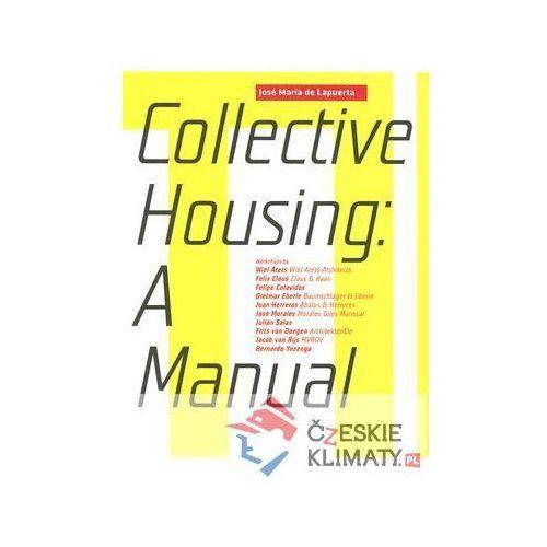 Manual of Collective Housing Lapuerta Jose Maria (9788496954151)