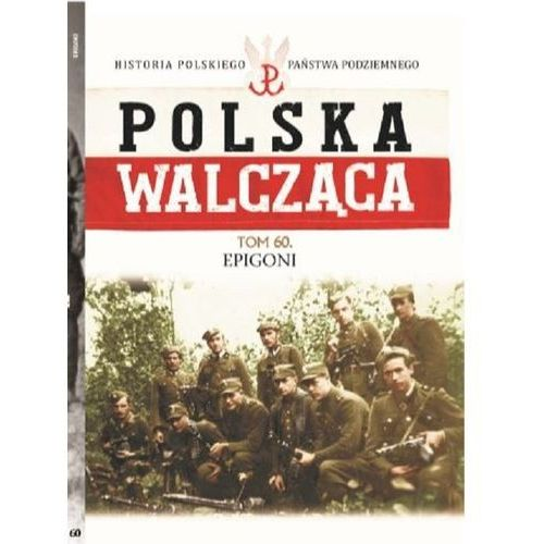 Polska Walcząca Tom 60 (9788379895632)