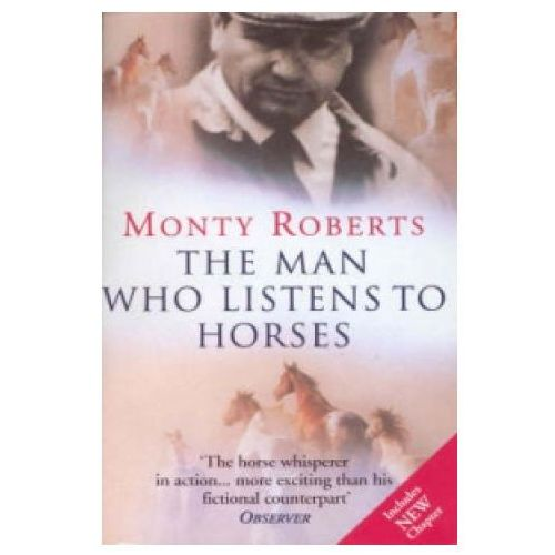 Man Who Listens to Horses, Roberts, Monty