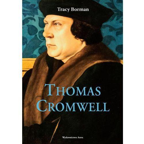 Thomas Cromwell. Nieopowiedziana historia najwierniejszego sługi Henryka VIII (2016)