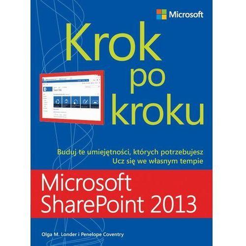 Microsoft SharePoint 2013 Krok po kroku - Londer Olga, Coventry Penelope - ebook
