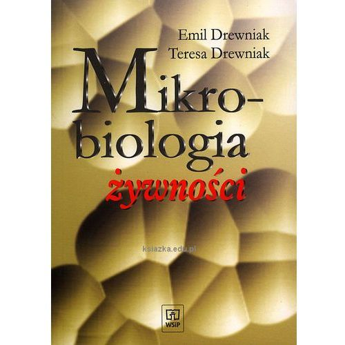 Mikrobiologia żywności (9788302071355)